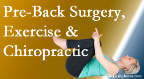 Layden Chiropractic offers beneficial pre-back surgery chiropractic care and exercise to physically prepare for and possibly avoid back surgery.